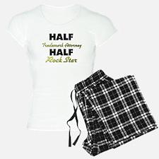 Half Trademark Attorney Half Rock Star Pajamas