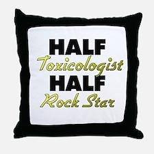 Half Toxicologist Half Rock Star Throw Pillow