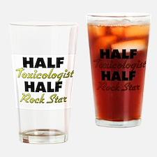 Half Toxicologist Half Rock Star Drinking Glass