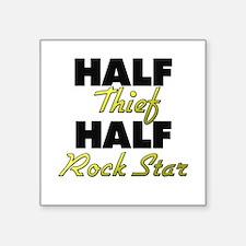 Half Thief Half Rock Star Sticker