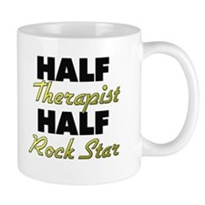 Half Therapist Half Rock Star Mugs