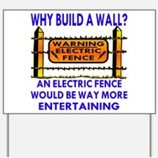 Electric Fence Entertaining Yard Sign