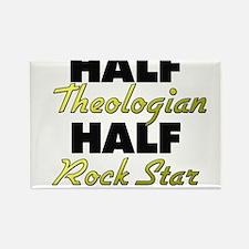 Half Theologian Half Rock Star Magnets