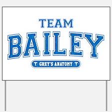 Grey's Anatomy Team Bailey Yard Sign