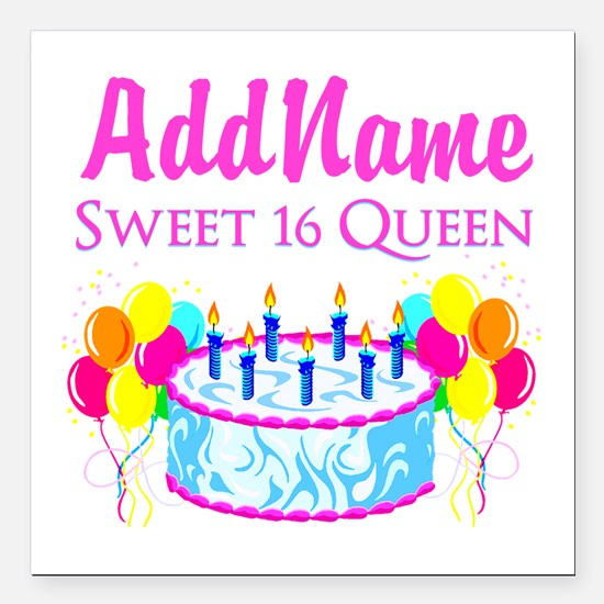 "SWEET 16 QUEEN Square Car Magnet 3"" x 3"""
