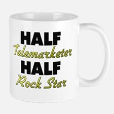 Half Telemarketer Half Rock Star Mugs