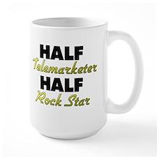 Half Telemarketer Half Rock Star Mugs