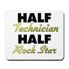 Half Technician Half Rock Star Mousepad