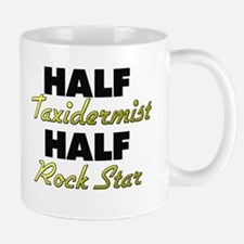 Half Taxidermist Half Rock Star Mugs