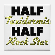 Half Taxidermist Half Rock Star Tile Coaster