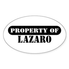 Property of Lazaro Oval Decal
