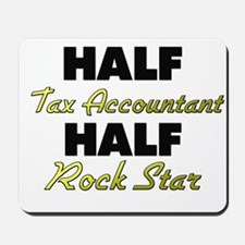 Half Tax Accountant Half Rock Star Mousepad