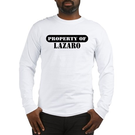 Property of Lazaro Long Sleeve T-Shirt