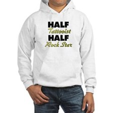 Half Tattooist Half Rock Star Hoodie