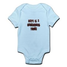 Hope is a dangerous thing Body Suit