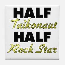 Half Taikonaut Half Rock Star Tile Coaster