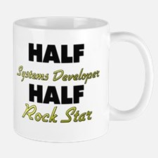 Half Systems Developer Half Rock Star Mugs