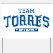 Grey's Anatomy Team Torres Yard Sign