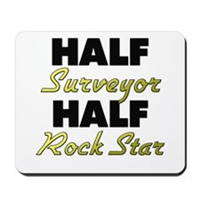 Half Surveyor Half Rock Star Mousepad