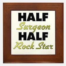 Half Surgeon Half Rock Star Framed Tile