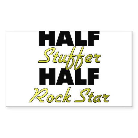 Half Stuffer Half Rock Star Sticker