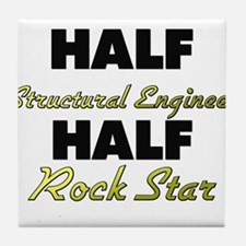 Half Structural Engineer Half Rock Star Tile Coast
