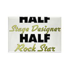 Half Stage Designer Half Rock Star Magnets