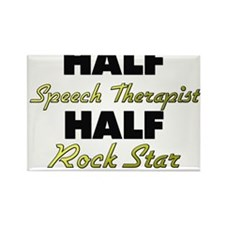 Half Speech Therapist Half Rock Star Magnets