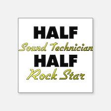 Half Sound Technician Half Rock Star Sticker