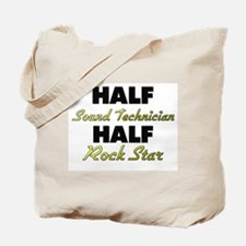Half Sound Technician Half Rock Star Tote Bag