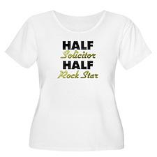 Half Solicitor Half Rock Star Plus Size T-Shirt