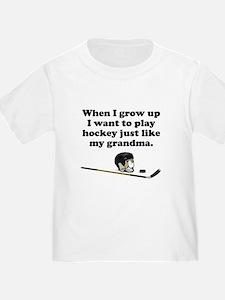 Play Hockey Like My Grandma T-Shirt