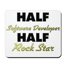 Half Software Developer Half Rock Star Mousepad