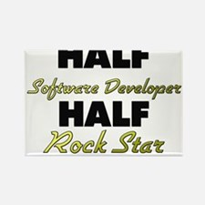 Half Software Developer Half Rock Star Magnets