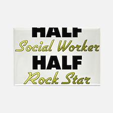 Half Social Worker Half Rock Star Magnets