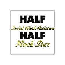 Half Social Work Assistant Half Rock Star Sticker