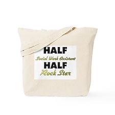 Half Social Work Assistant Half Rock Star Tote Bag