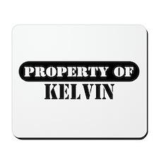 Property of Kelvin Mousepad