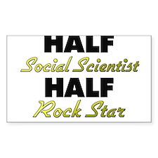 Half Social Scientist Half Rock Star Decal