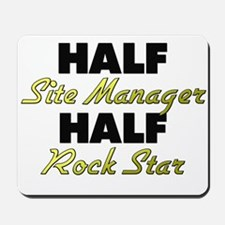 Half Site Manager Half Rock Star Mousepad