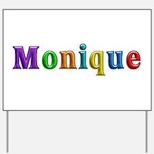 Monique Shiny Yard Sign