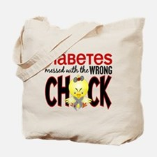 Diabetes Messed With The Wrong Chick Tote Bag