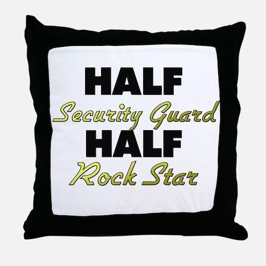 Half Security Guard Half Rock Star Throw Pillow