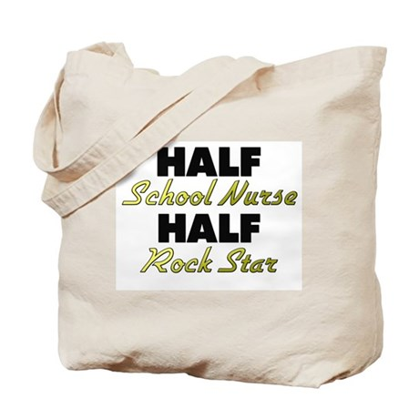 Half School Nurse Half Rock Star Tote Bag