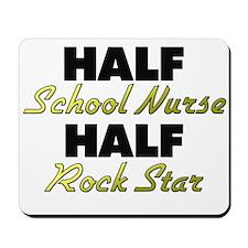 Half School Nurse Half Rock Star Mousepad