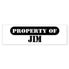Property of Jim Bumper Bumper Sticker