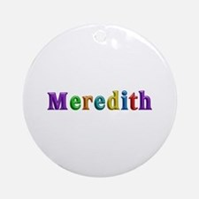 Meredith Shiny Colors Round Ornament
