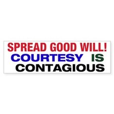 Courtesy is Contagious Bumper Bumper Sticker