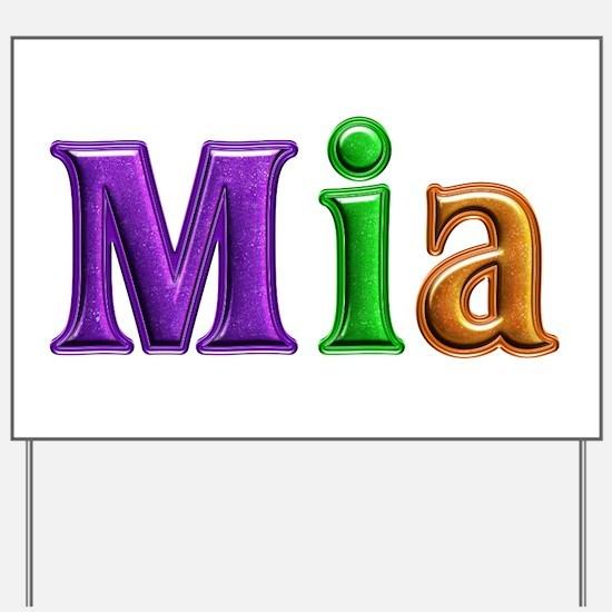 Mia Shiny Colors Yard Sign