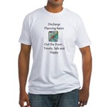 Discharge Planning Fitted T-Shirt